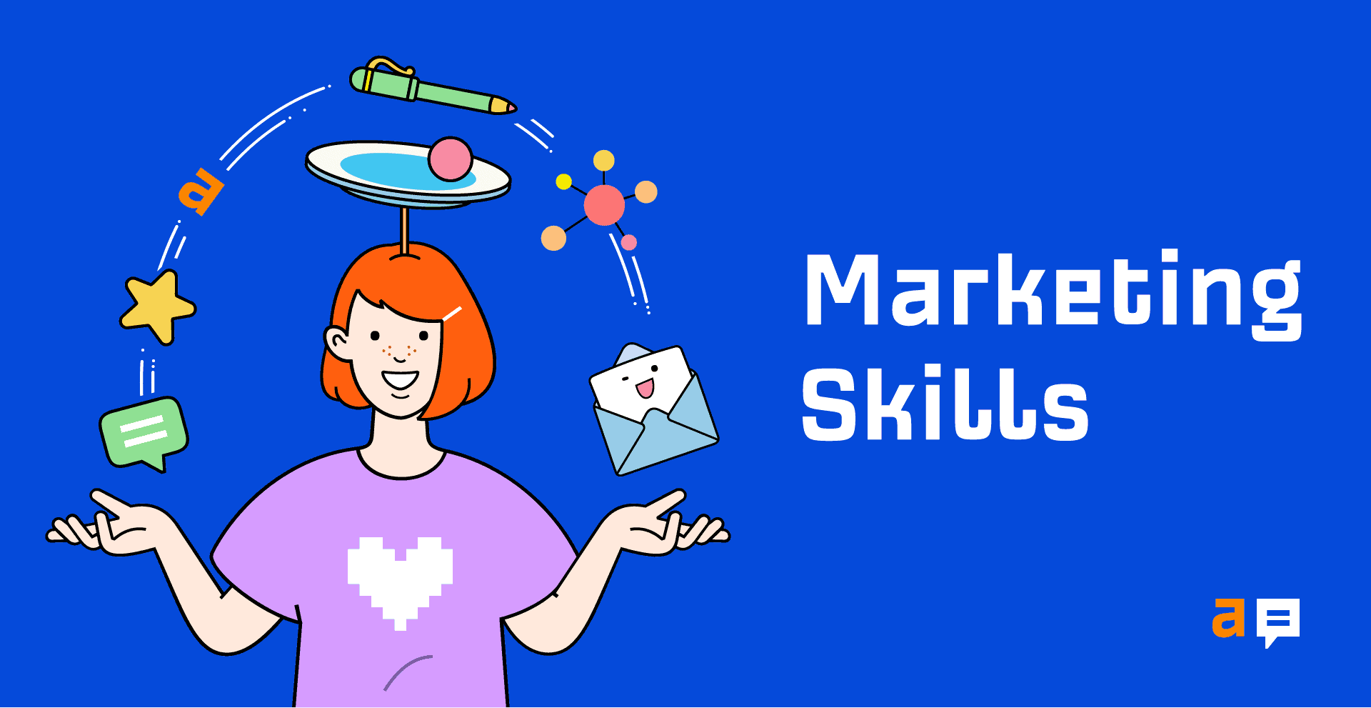 7 Useful Marketing Skills (That I Used to Thrive in My Career)