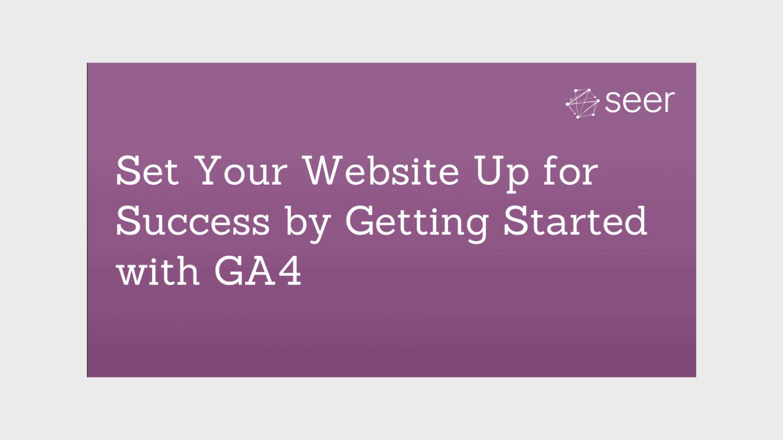 How to Set Up Google Analytics 4 (GA4) Web Tracking