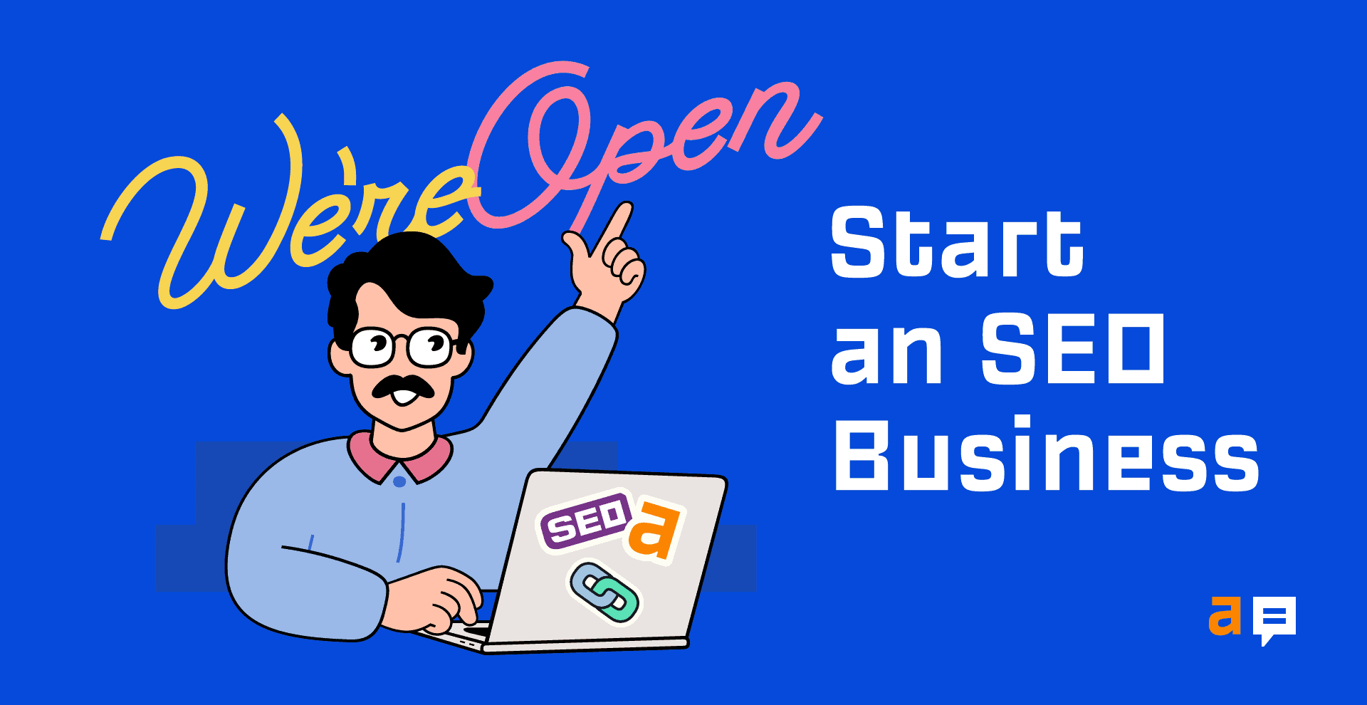 How to Start an SEO Business in 6 Steps
