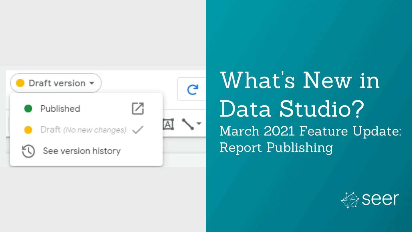 How to Work on a Draft in Data Studio While Viewers See a Published Version