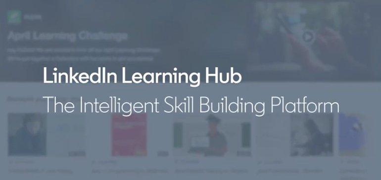 LinkedIn Announces 'LinkedIn Learning Hub' to Provide More Comprehensive Skills Development Pathways