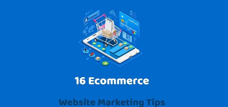 16 eCommerce Website Marketing Tips [Infographic]