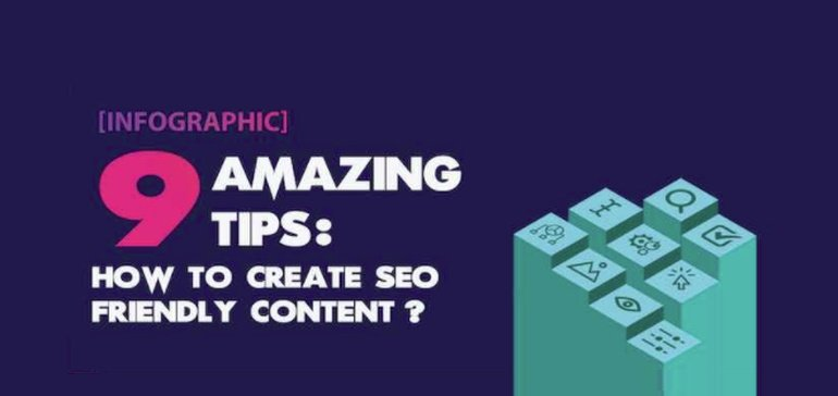 9 Tips To Help Create More SEO-Friendly Content [Infographic]
