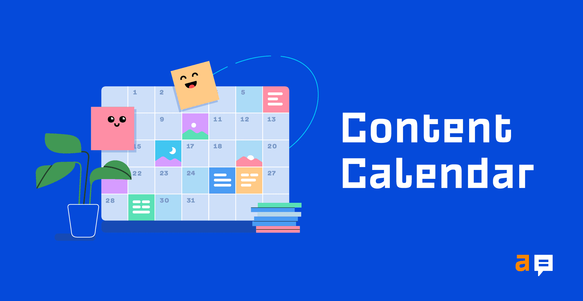How to Create a Content Calendar That Works For You