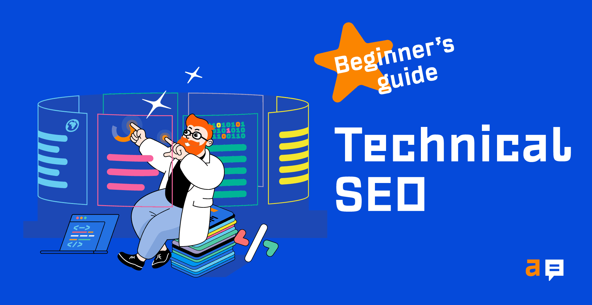The Beginner's Guide to Technical SEO