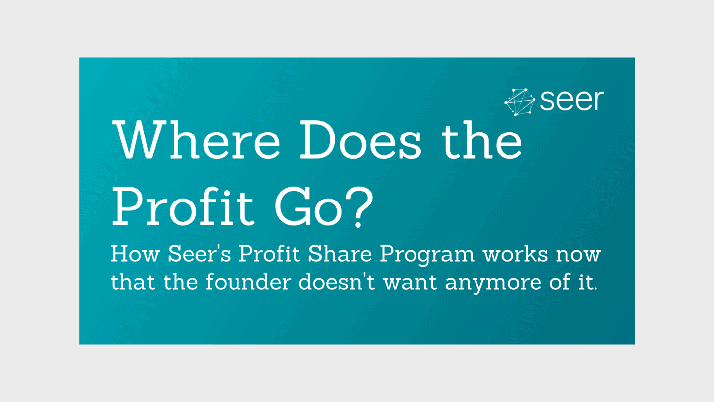 How Does Profit Share Work When Your Founder Doesn't Want Anymore Profit?