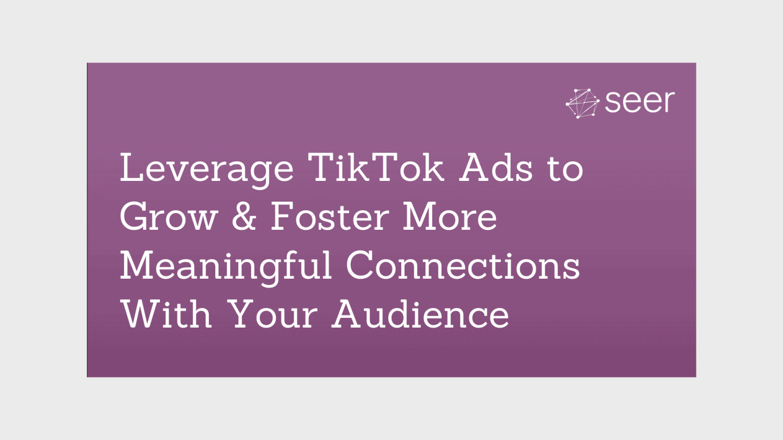 Types of TikTok Ads & How to Use Them