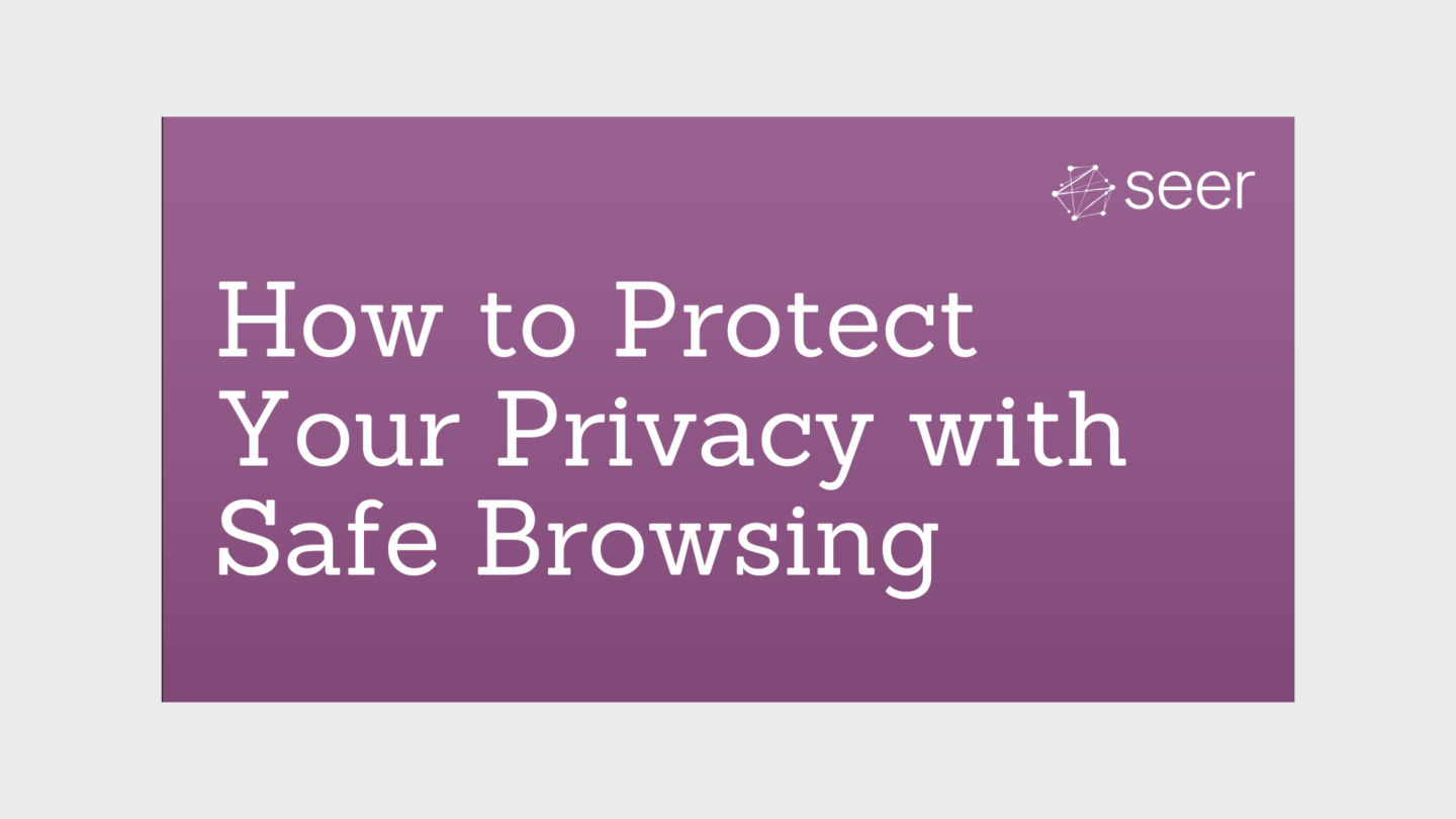 Page Experience Update: Safe Browsing