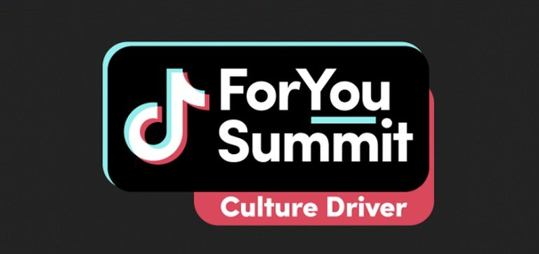 TikTok Announces New '#ForYou' Summit to Provide Marketing Insights and Tips