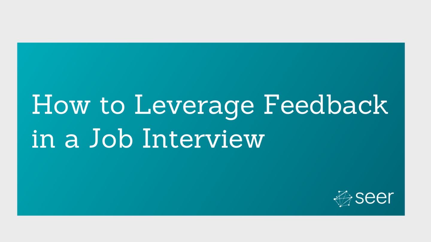 How Interview Feedback Made Me a Better Candidate