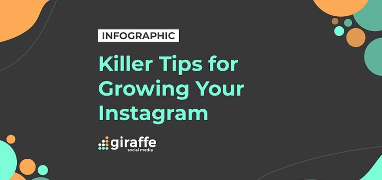 Key Tips for Maximizing Your Instagram Presence [Infographic]