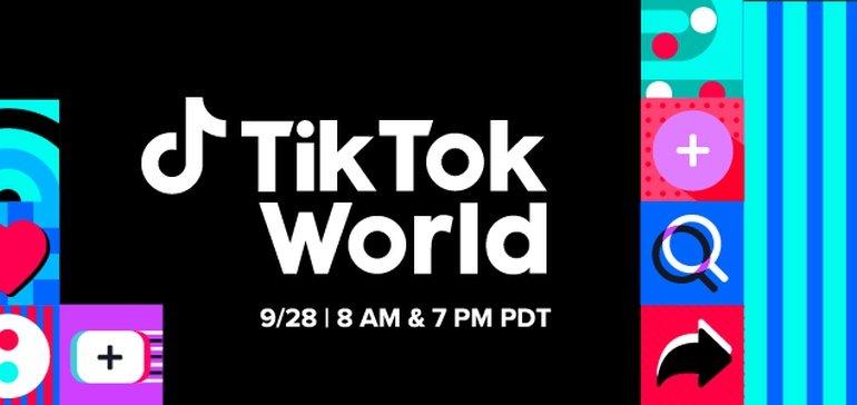 TikTok Announces 'TikTok World' Showcase Event for September 28th