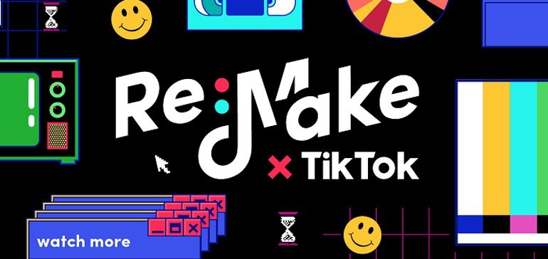 TikTok Launches New 'Re:Make' Campaign to Pay Tribute to Classic Ads