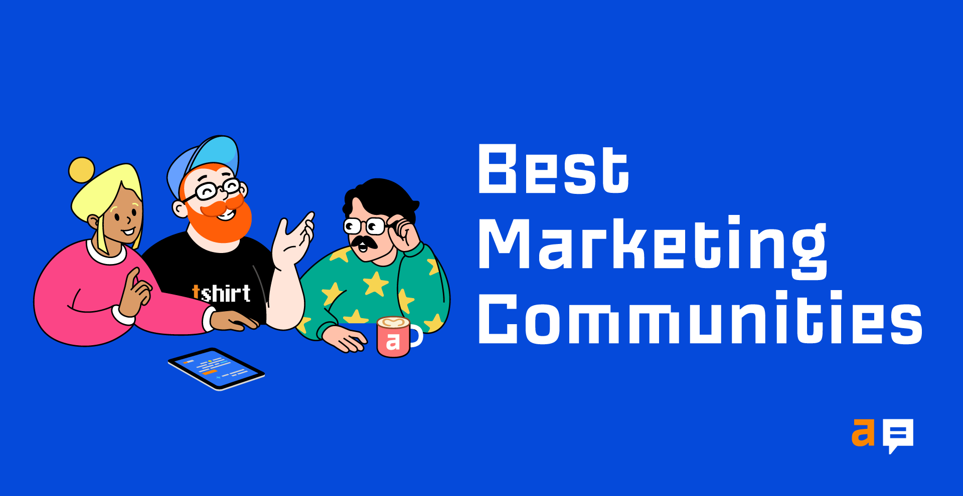 7 Best Online Marketing Communities (Free and Paid) to Join in 2021