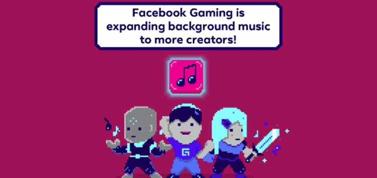 Facebook Announces New Deals to Enable Gaming Streamers to Include Popular Music in Their Broadcasts