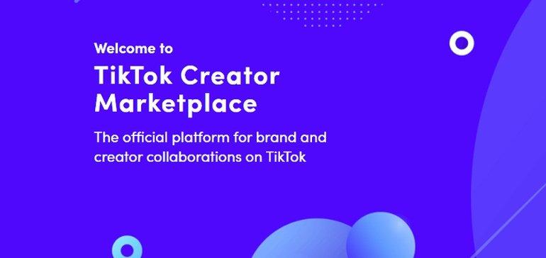 TikTok Launches Creator Marketplace API to Facilitate More Brand Collaboration Opportunities
