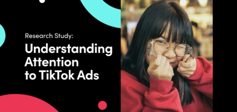 TikTok Shares New Research into How Users Respond to Ads on the Platform