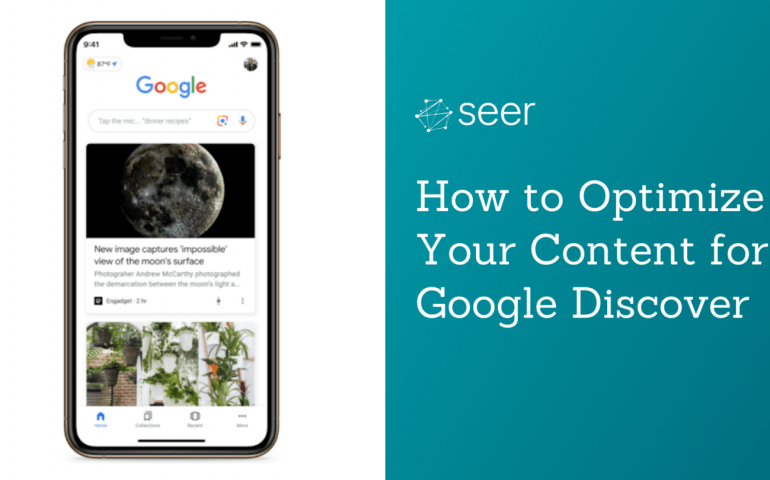 What is Google Discover & How Do You Optimize For It?