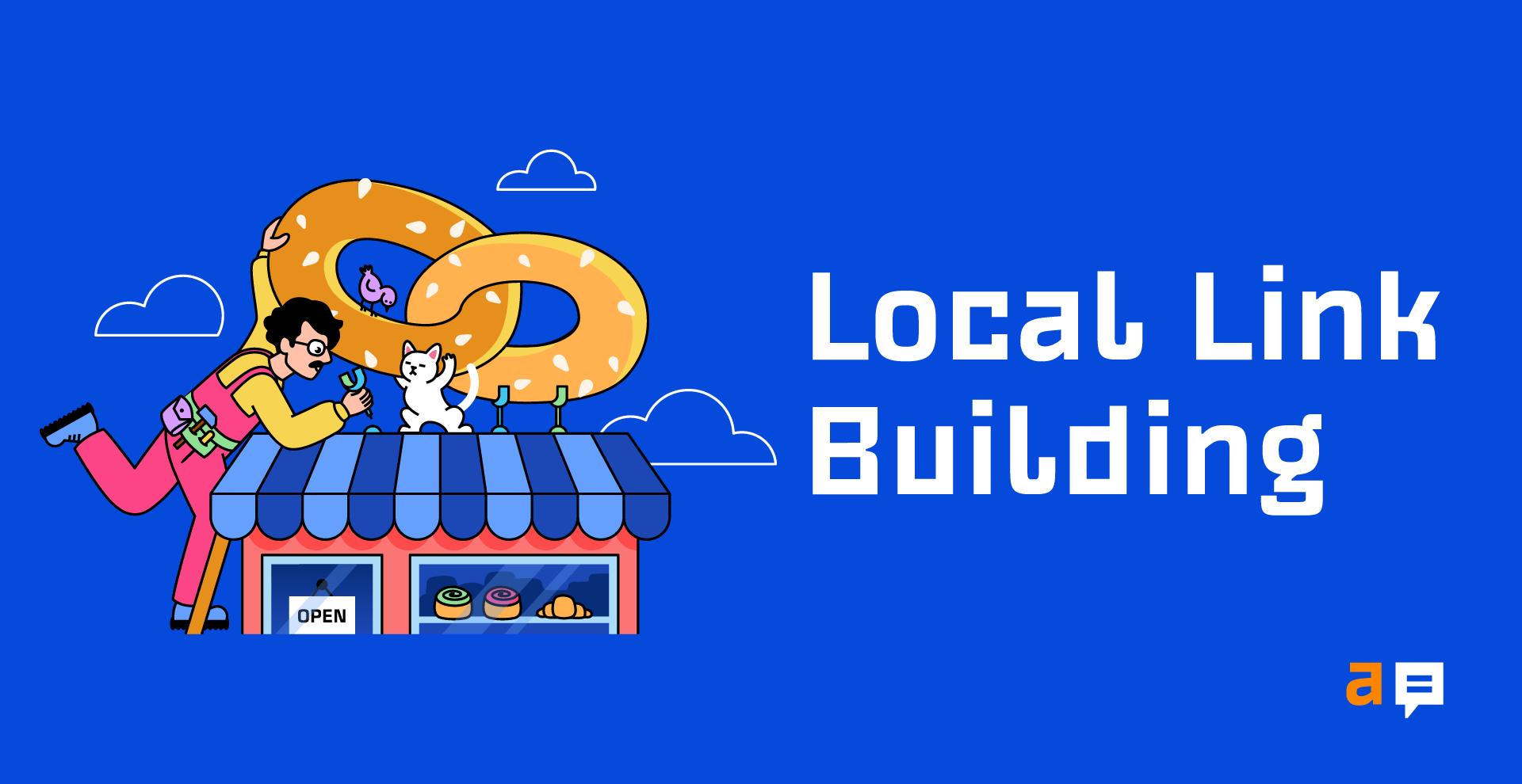 9 Easy Local Link Building Tactics