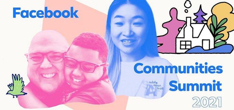 Facebook Announces 2021 Communities Summit, Launches New, $350k Community Awards Program